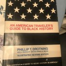 An American Traveler's Guide To Black History Hardcover – 1968 by Phillip T. Drotning