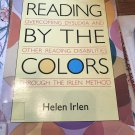 Reading by the Colors Mass Market Paperback – January 1, 1995 by Helen Irlen  (Author)
