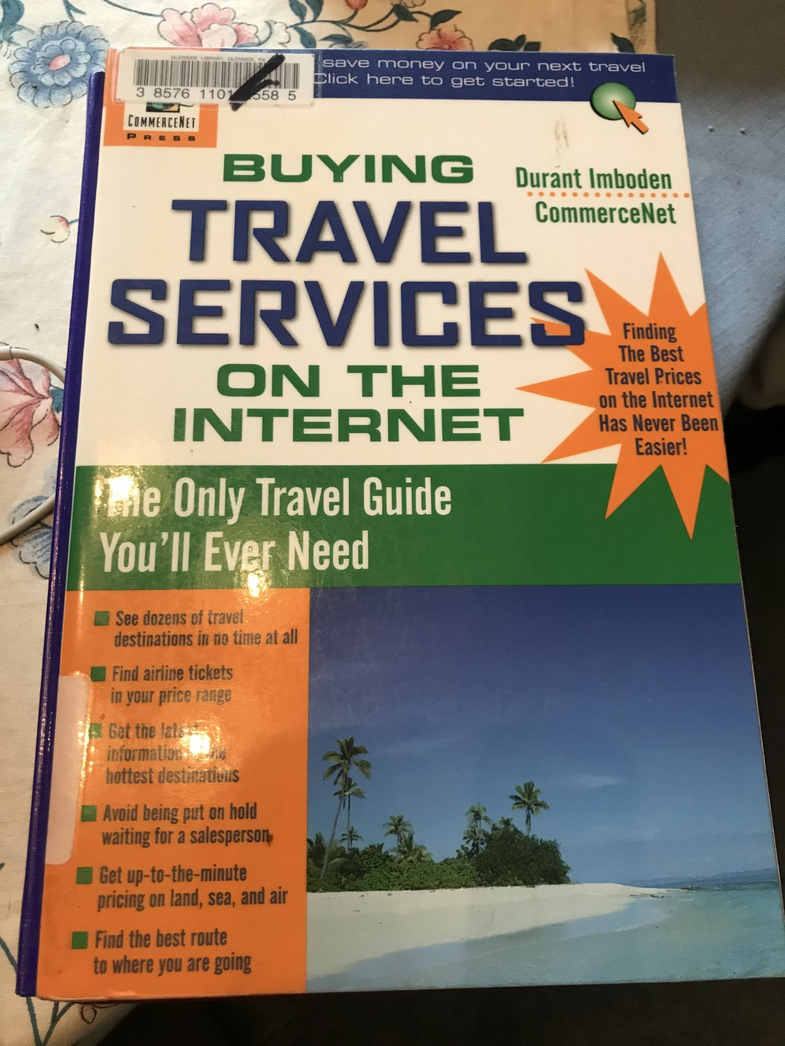 Buying Travel Services on the Internet (CommerceNet) Paperback � June 25, 1999 by Durant Imboden