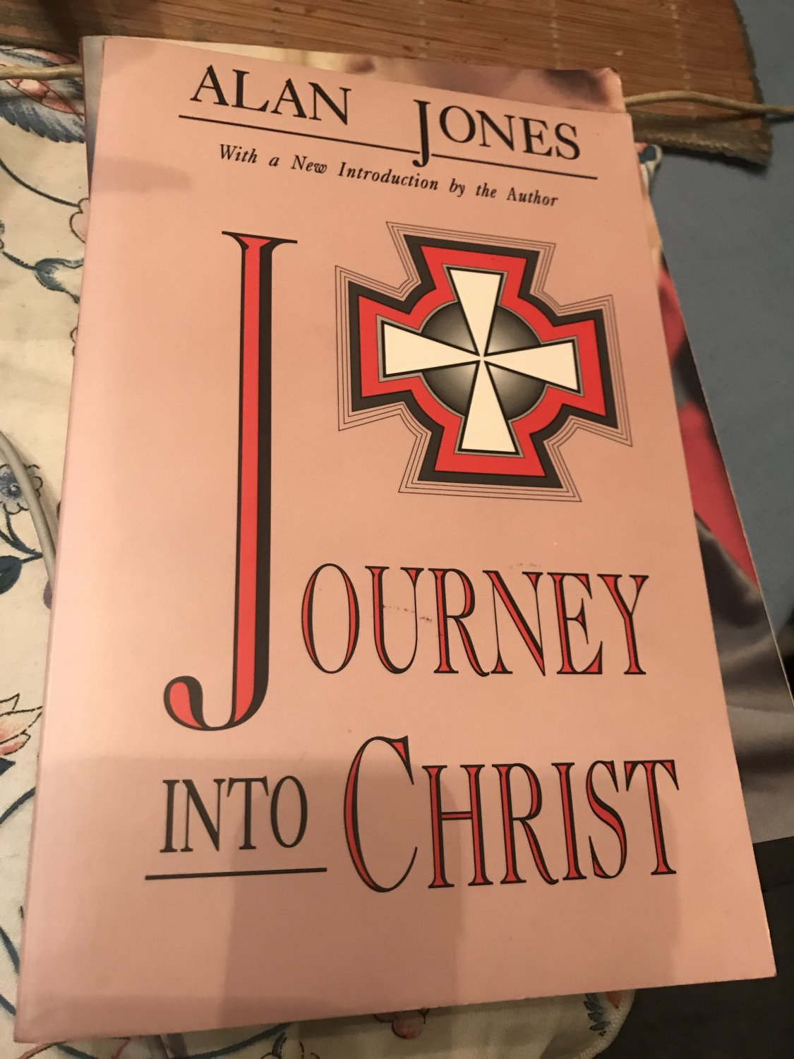 Journey Into Christ Paperback � February 1, 1992 by Alan Jones (Author)