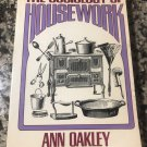 Sociology of Housework Paperback – July 12, 1975 by Ann Oakley  (Author)