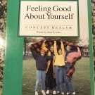 Feeling good about yourself (Concept health) – 1992 by Anne G Jones