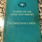 Stories Of The Gods And Heroes/ A Christmas Carol 1967 Junior Great Books by Charles Dickens
