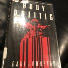 Body Politic Hardcover – August 1, 1999 by Paul Johnston