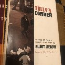 Tally's Corner: A Study of Negro Streetcorner Men – 1967 by Elliot Liebow, Hylan Lewis (Foreword)