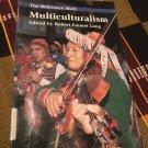 Multiculturalism (Reference Shelf) by Robert Emmet Long (Editor)