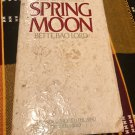 Spring Moon: A Novel of China Paperback – September 1, 1982 by Bette Lord