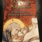 The Chalice of Magdalene: The Search for the Cup That Held the Blood by G Phillips