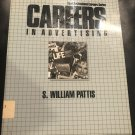 Careers in Advertising (Vgm Professional Careers Series) 1990 by S. William Pattis