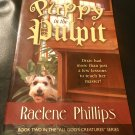 Puppy In The Pulpit (All God's Creatures: Book Two) Paperback – 2003 by Raelene Phillips