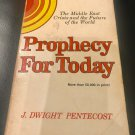 Prophecy for Today - Paperback – January 1, 1976 by J. Dwight Pentecost