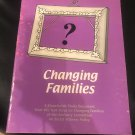 Changing Families: A churchwide Study Document from the Task Force on Changing Families of the