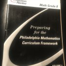 Preparing for the Philadelphia Mathematics Curriculum Framework Math Grade 8 by Princeton Review