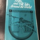 Myths and folk tales around the world - Paperback – 1987 by Robert R Potter