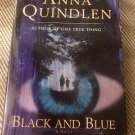 Black and Blue: A Novel – Hardcover – January 24, 1998 by Anna Quindlen  (Author)