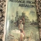 Message from Absalom Hardcover – July 31, 1975 by Anne Armstrong Thompson