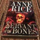 Servant of the Bones: A Novel  – September 28, 1998 by Anne Rice