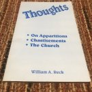 Thoughts: On Apparitions, Chastisements, the Church – Paperback – 1997 by William A. Reck