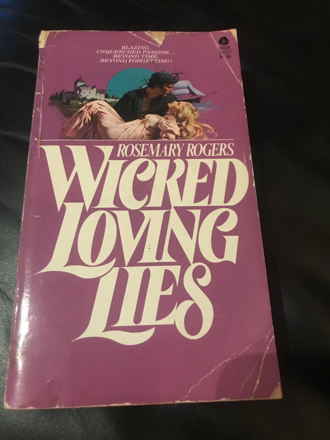 Wicked Loving Lies Paperback � 1976 by Rosemary Rogers  (Author)