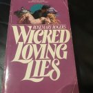 Wicked Loving Lies Paperback – 1976 by Rosemary Rogers  (Author)