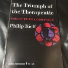 The Triumph of the Therapeutic: Uses of faith after Freud 1968 by Philip Rieff