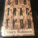 Subtraction  –  Hardcover – February 20, 1991 by Mary Robison  (Author)