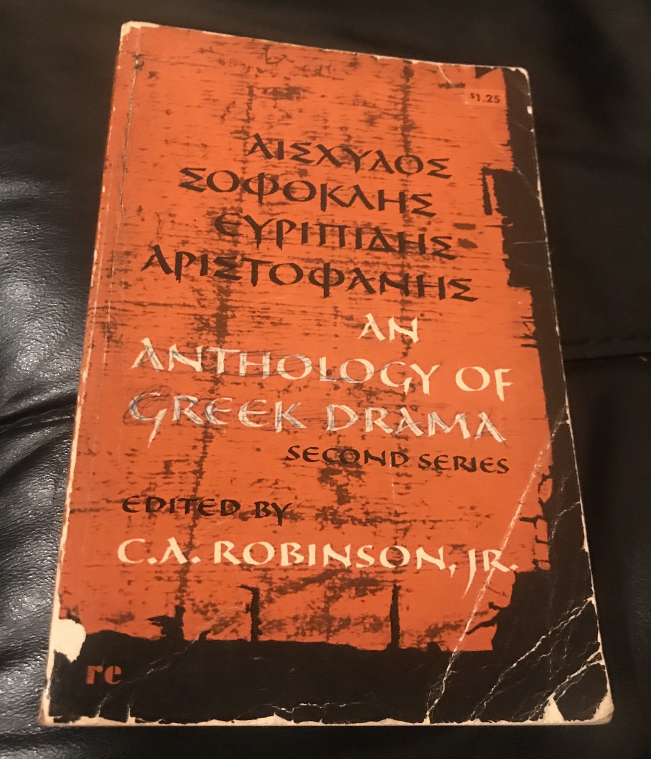 An Anthology Of Greek Drama 2nd Ed �  1964 by with an intro Robinson, Charles Alexander, Jr.