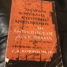 An Anthology Of Greek Drama 2nd Ed –  1964 by with an intro Robinson, Charles Alexander, Jr.