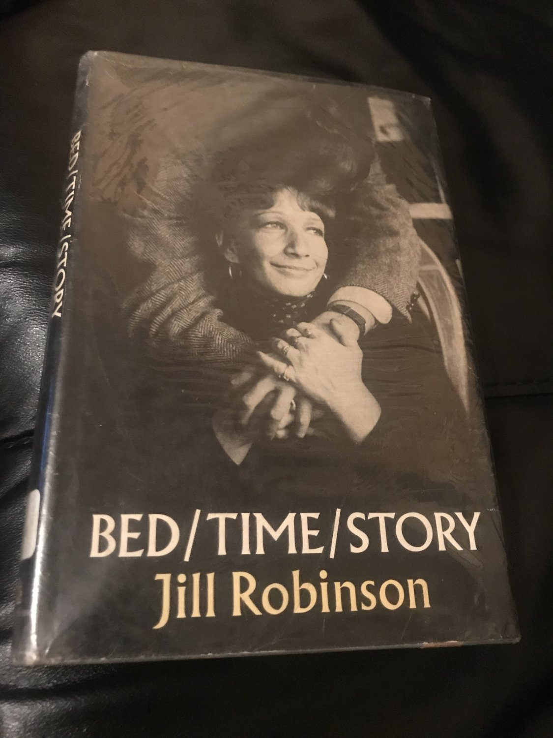 Bed/ Time/ Story � Hardcover � October 1, 1974 by Jill Robinson  (Author)