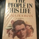 The People in His Life: A Novel  – Hardcover – July 1, 1980 by Maia Rodman (Author)