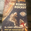 Tom Corbett The Robot Rocket by Carey Rockwell | Jan 1, 1956
