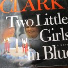 Two Little Girls in Blue by Mary Higgins Clark (2006, Hardcover)