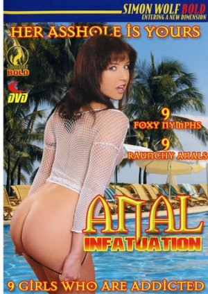 Anal Infatuation