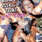 Black Girls That Eat Cum 5hr Adult DVD