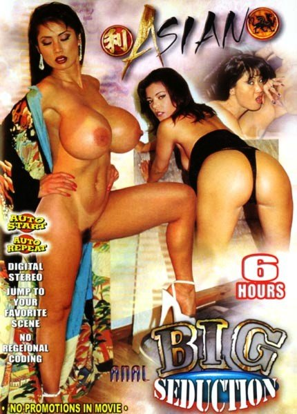 Big Seduction 6 hr Adult DVD - Asian/Anal