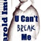 U Can't Break Me (2007, Paperback)