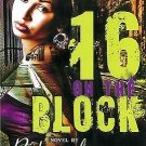 Babygirl Daniels - 16 On The Block (2009) - Used - Trade Paper (Paperback)
