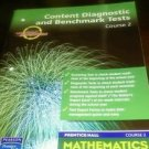 Prentice Hall Mathematics Course 2 : Diagnostic and Benchmark Tests (Hardcover)