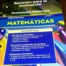 Prentice Hall Mathematics Course 1 : Spanish Assessment Resources (paperwork)
