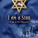 I Am a Star : Child of the Holocaust by Inge Auerbacher (1993, Paperback)