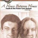 NEW A House Between Homes: Youth in the Foster Care System by Joyce Libal Paperb