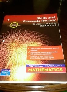 Prentice Hall Mathematics Course 1,2,3 : Skills and Concepts Review (paperback)