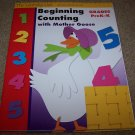 Grades Pre-K -K  Beginning Counting W/Mother Goose NEW