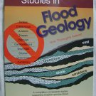 Studies-Flood Geology creation vs.evolution book Research Supporting Bible flood