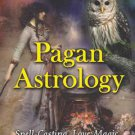 Pagan Astrology by Raven Kaldera