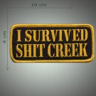 I survived shit creek embroidered patch