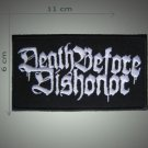 Death before dishonor embroidered  patch