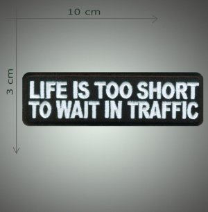 Life is too short embroidered patch