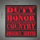 Duty honor country embroidered patch