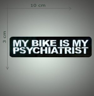 My psychiatrist embroidered patch